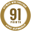 91 points, Ultimate Wine Challenge